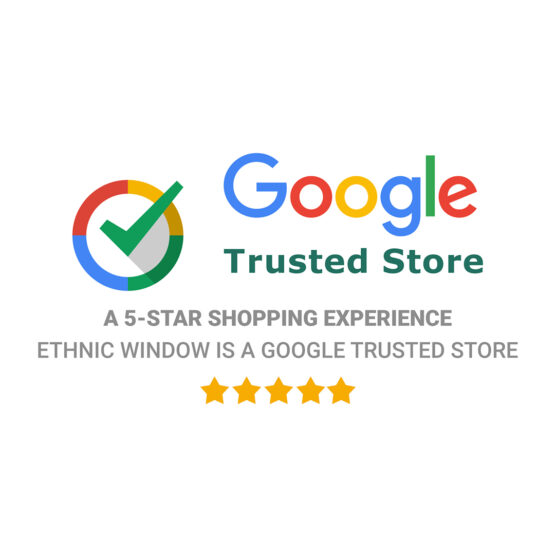 Ethnic Window Google Trucsted Store